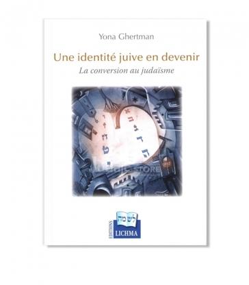 Une identité juive en devenir - La conversion au judaïsme