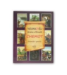 Houmacheli - Chemot - Partie 1