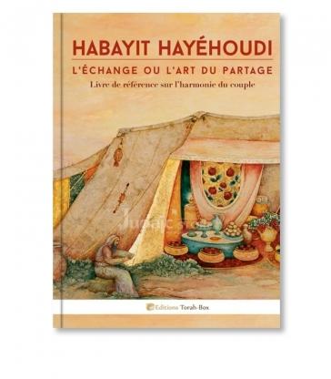 Habayit Hayéhoudi : l'échange ou l'art du partage