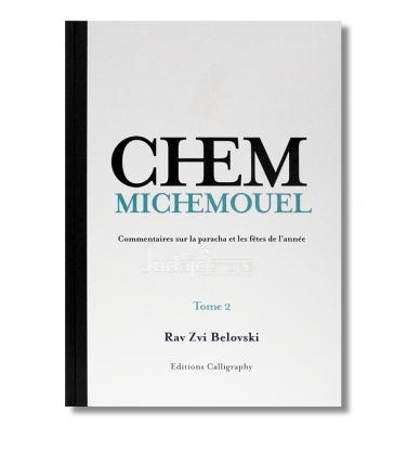 Chem Michemouel - Tome 2