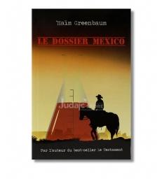 Le dossier Mexico