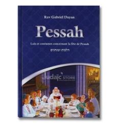 Pessah de rav Gabriel Dayan / Lois et coutumes de la fête