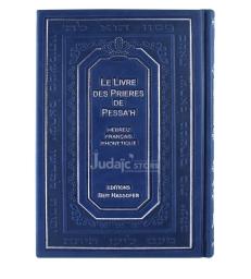 Le livre des prières de pessah , hébreu / francais / phonétique