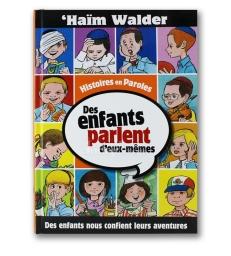 Des enfants parlent d'eux-mêmes - Tome 1 - Haïm Walder