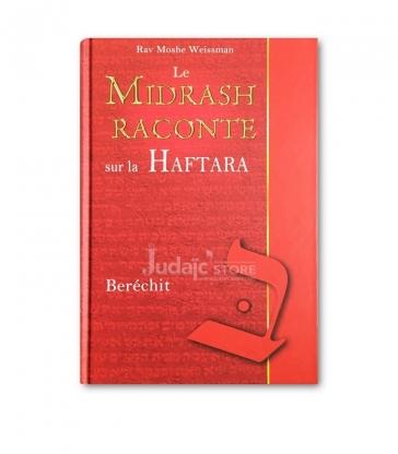 Le Midrash raconte sur la Haftara Berechit