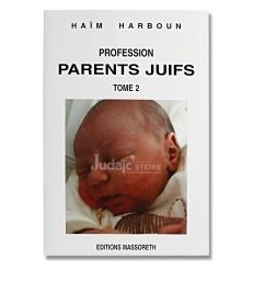 Profession parents juifs - Tome 2