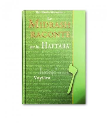 Le Midrash raconte sur la Haftara Vayikra