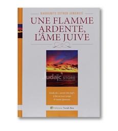 Une Flamme Ardente, l'âme juive