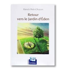 Retour vers le Jardin d'Eden