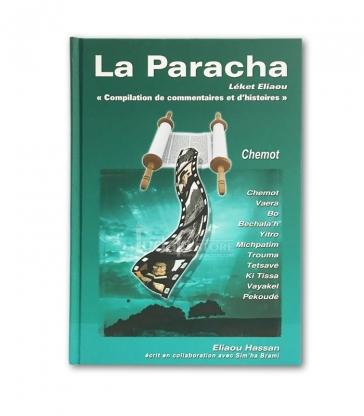 La Paracha - Leket Eliaou - Chemot