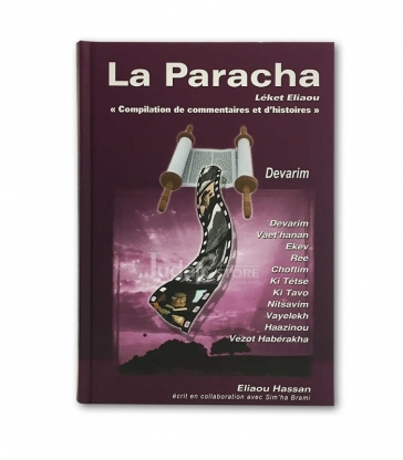 La Paracha - Leket Eliaou - Devarim