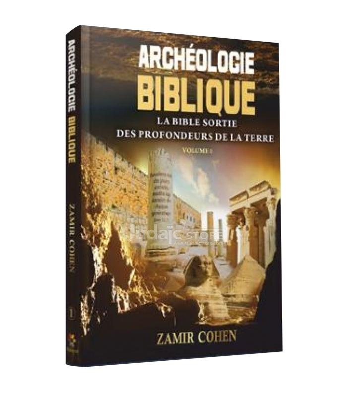 Archéologie Biblique du Rav Zamir Cohen