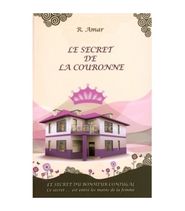 Le Secret de la Couronne - secret du bonheur conjugal