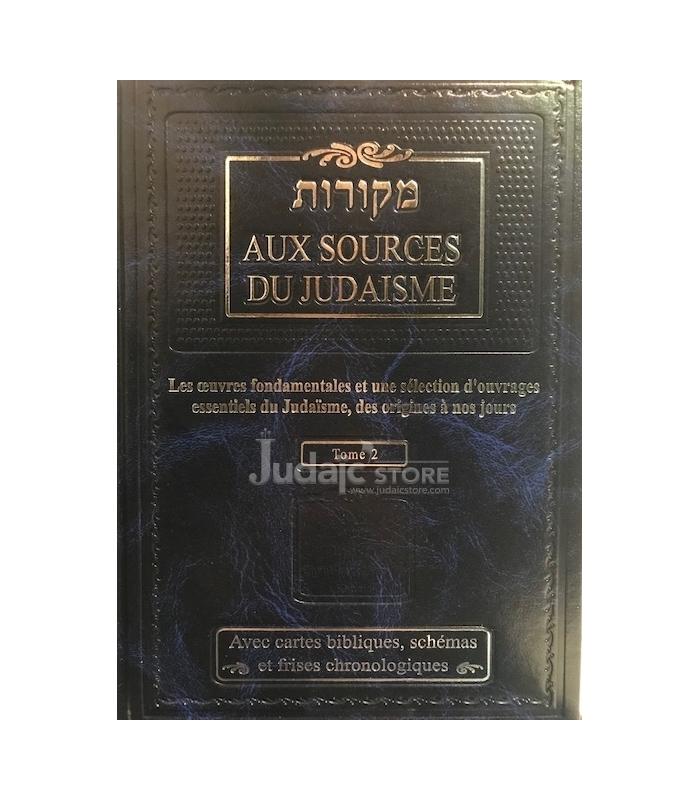 Aux sources du Judaïsme Tome 1